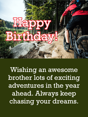 Keep Chasing Your Dreams! Happy Birthday Card for Brother