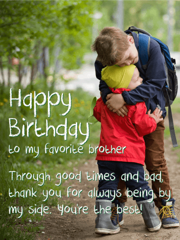 You're the Best! Happy Birthday Wishes Card for Brother