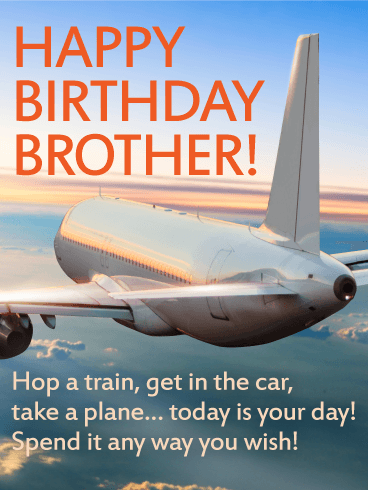 Today is Your Day! Happy Birthday Wishes Card for Brother