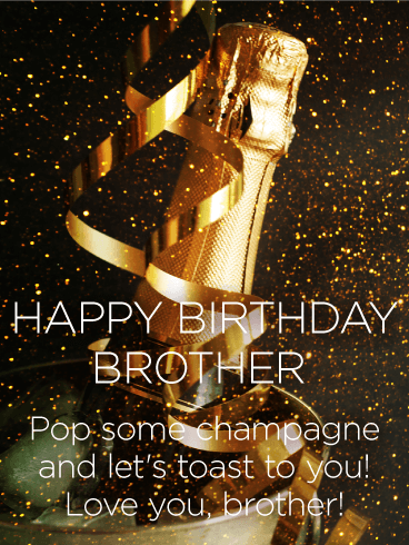 Let's Toast to You! Happy Birthday Wishes Card for Brother