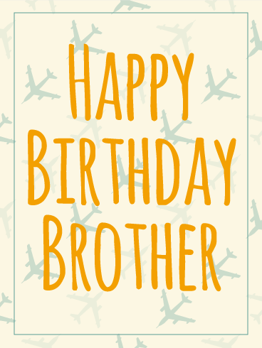 Airplane Happy Birthday Card for Brother