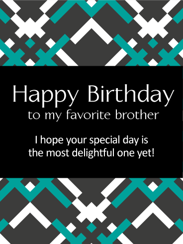 Stylish Design Happy Birthday Card for Brother