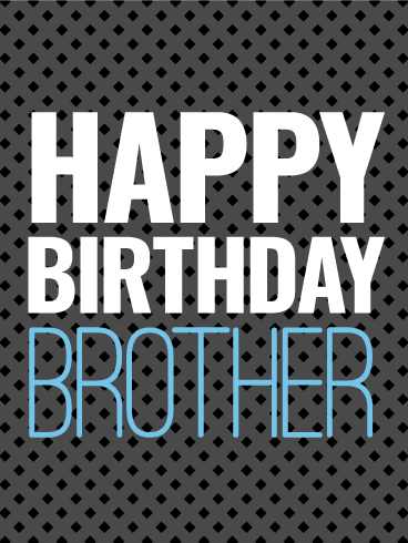 Sleek & Modern Happy Birthday Day Card for Brother