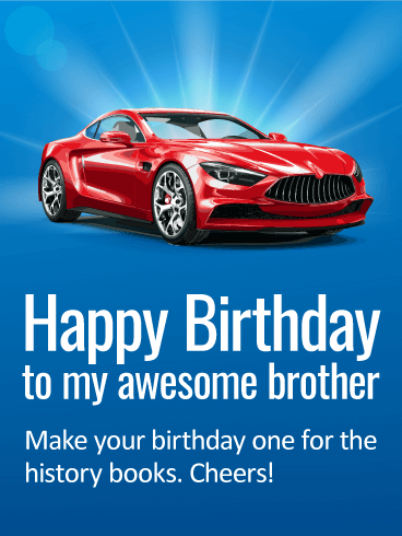Slick Happy Birthday Card for Brother