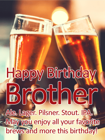 Cheers to my Brother! Happy Birthday Card for