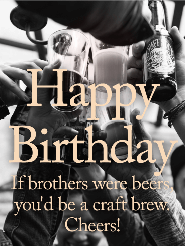 Cheers! Happy Birthday Card for Brother