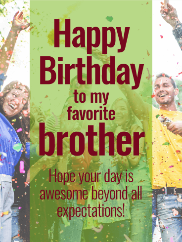 Hope Your Day is Awesome! Happy Birthday Card for Brother