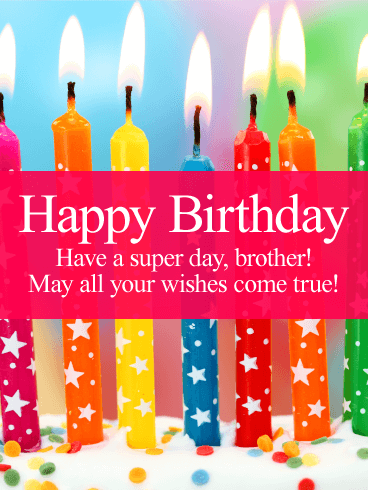 Have a Super Day! Happy Birthday Card for Brother