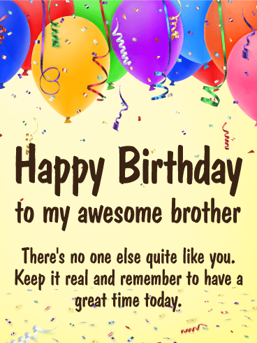 Have a Great Time Happy Birthday Card for Brother Birthday