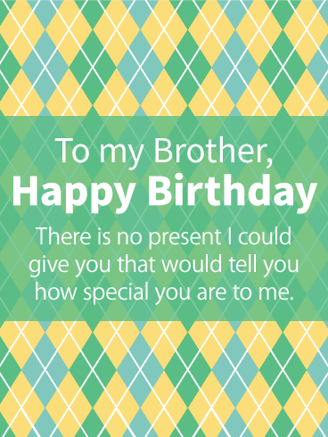 To my Special Brother - Argyle Birthday Card