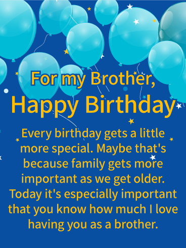 I Love Having You! Happy Birthday Wishes Card for Brother