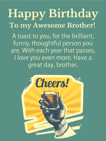 A Toast to You! Happy Birthday Card for Brother
