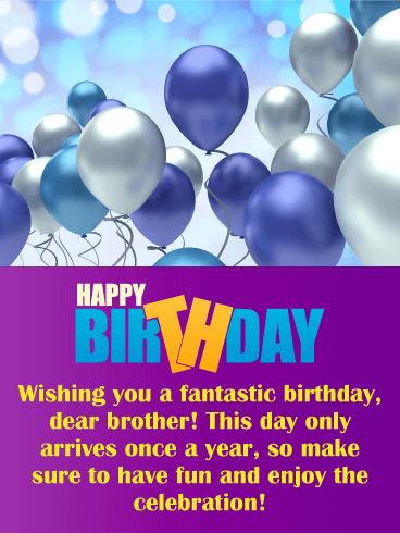 Have Fun Enjoy Happy Birthday Card For Brother Birthday