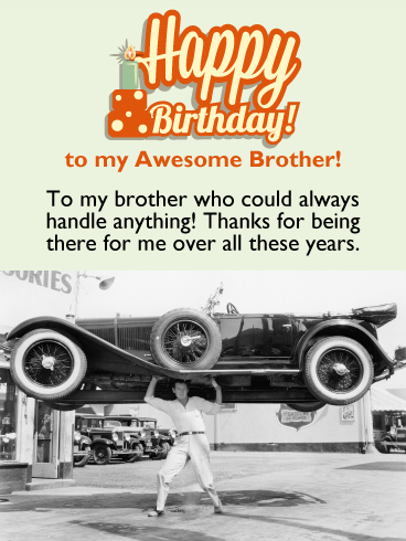 You Could Handle Anything! Happy Birthday Card for Brother
