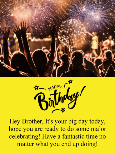 It's Your Big Day! Happy Birthday Card for Brother