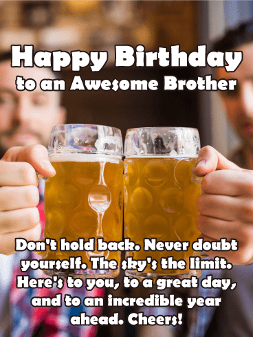 Cheers to my Brother - Happy Birthday Card