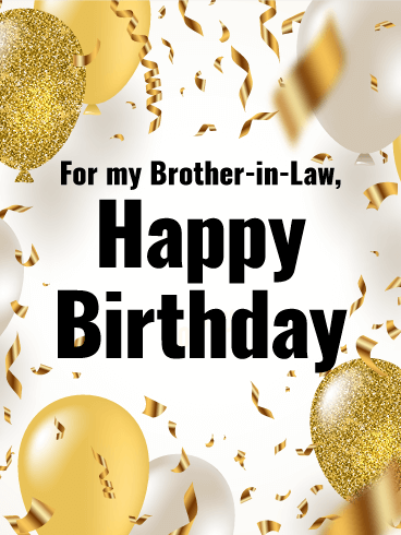 Birthday Cards For Brother In Law Birthday Greeting Cards By