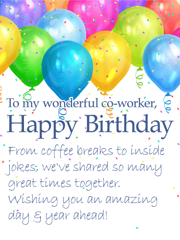 To my Wonderful Co-Worker - Happy Birthday Wishes Card ...
