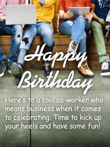 To my Cool Co-Worker - Happy Birthday Wishes Card