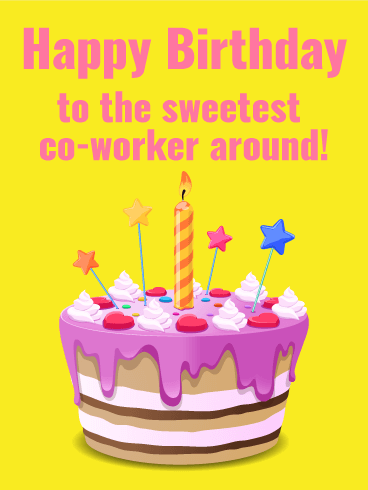 To the Sweetest Co-Worker - Happy Birthday Card