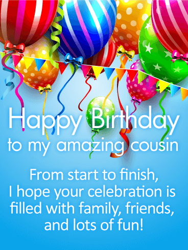 Have a Fun Day! Happy Birthday Wishes Card for Cousin