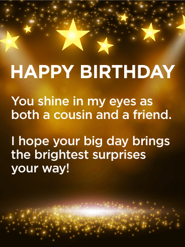 Have a Brightest Day! Happy Birthday Card Wishes for Cousin