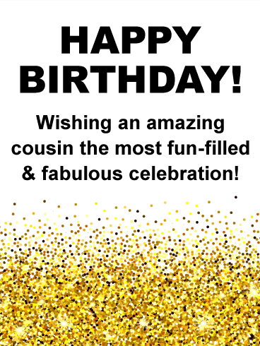 Golden Confetti Happy Birthday Card For Cousin