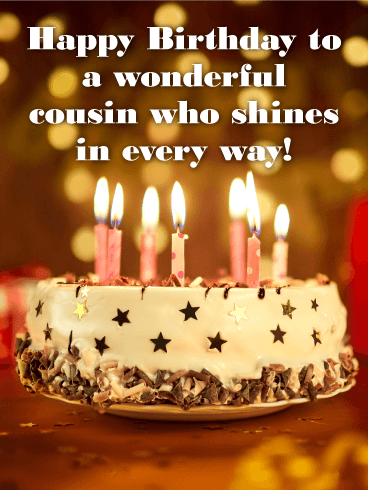 To a Wonderful Cousin - Happy Birthday Card