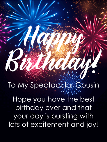 To my Spectacular Cousin - Happy Birthday Card