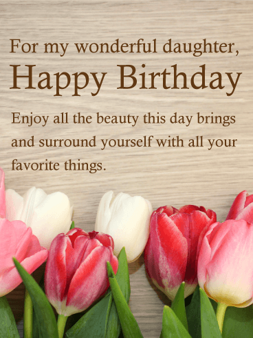 Pretty Tulip Happy Birthday Wishes Card For Daughter