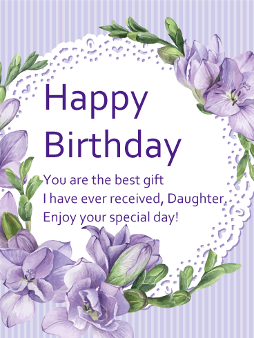 Pleasant You Are The Best Gift Happy Birthday Card For Daughter Funny Birthday Cards Online Inifodamsfinfo