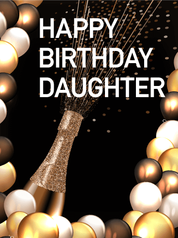 Birthday Champagne Card For Daughter