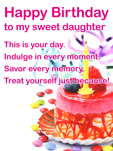 To my Sweet Daughter - Happy Birthday Wishes Card