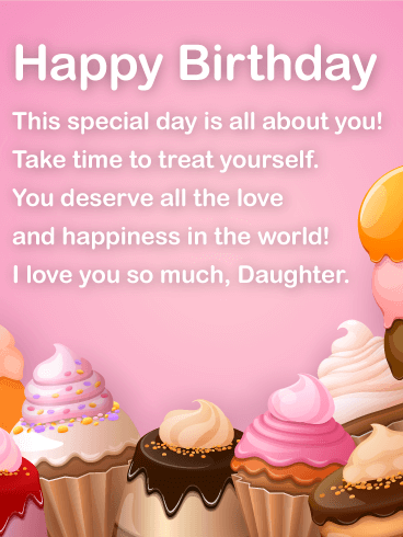 Today is All About You! Happy Birthday Wishes Card for Daughter