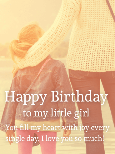 to my little girl happy birthday wishes card for daughter