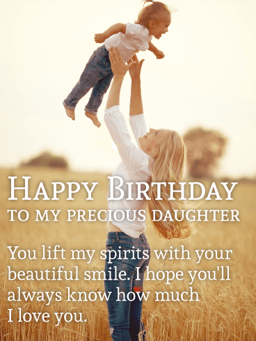 To my Precious Daughter - Happy Birthday Wishes Card