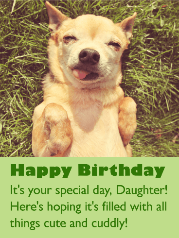 Cute Dog Happy Birthday Wishes Card For Daughter