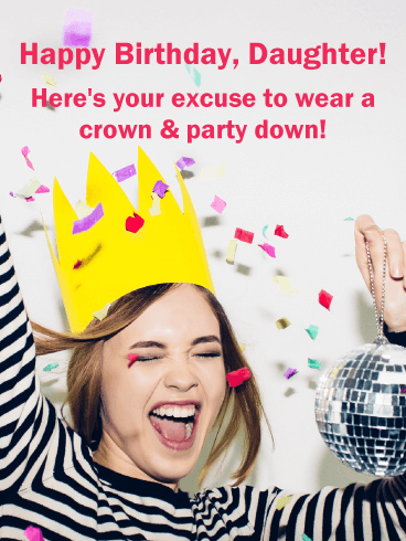 Wear a Crown! Funny Birthday Card for Daughter