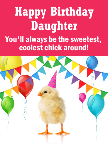 To the Coolest Chick! Funny Birthday Card for Daughter