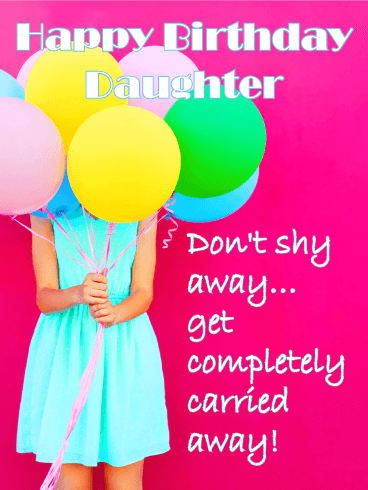Get Carried Away! Funny Birthday Card for Daughter