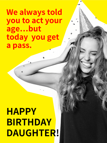 You Get a Pass! Funny Birthday Card for Daughter