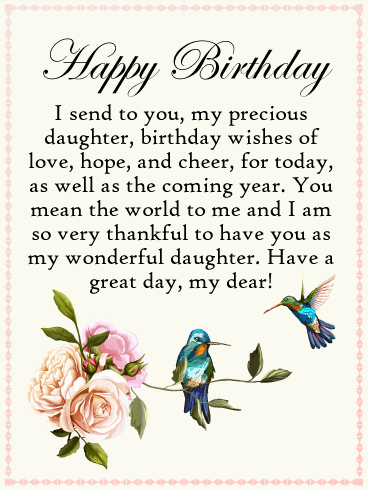 Happy Birthday I Send To You My Precious Daughter Wishes Of Love