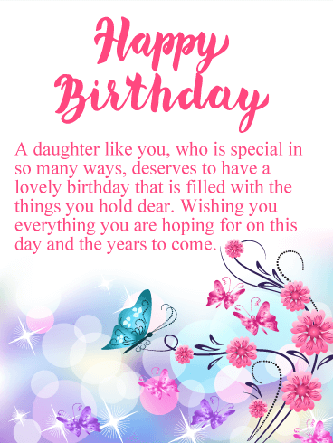 Happy Birthday A Daughter Like You Who Is Special In So Many Ways