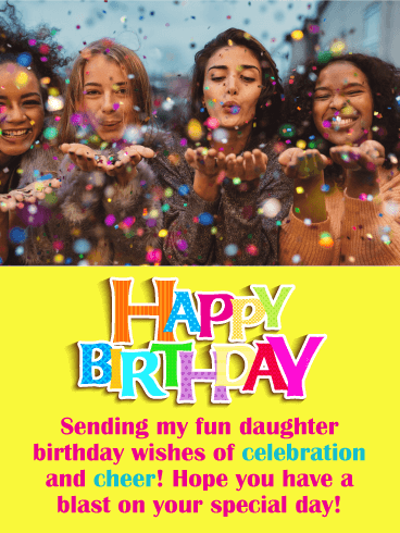 Time to Celebrate! Happy Birthday Card for Daughter