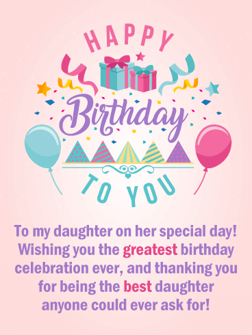 Happy Birthday To You My Daughter On Her Special Day Wishing The