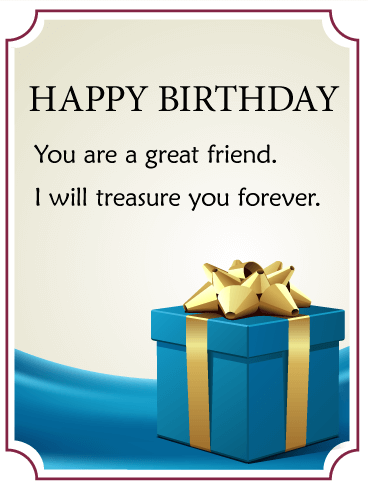 You Are a  Great Friend - Birthday Gift Box Card