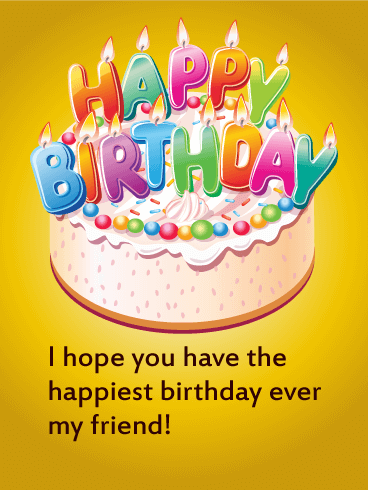 Pics Of Birthday Cakes For A Friend : Happy Birthday Greeting Cards Birthday & Greeting Cards ...