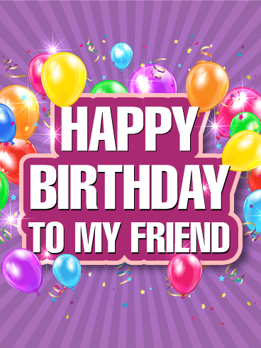 Have a Fantastic Birthday Happy Birthday Card for Friends