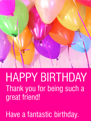 Have a Fantastic Birthday - Happy Birthday Card for Friends