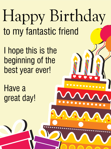 Have a Good Day! Happy Birthday Wishes Card for Friends